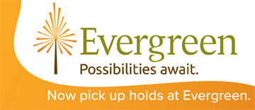 Evergreen Holds Pickup