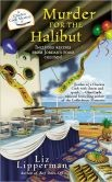 Murder for Halibut by Liz Lipperman